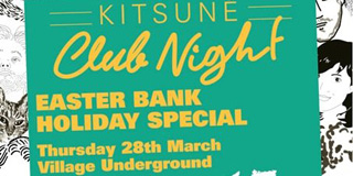 Kitsuné Club Night comes to Shoreditch