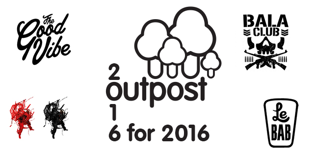 Outpost's 6 for '16